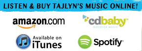 Listen & Buy Tajlyn's music online. Amazon. i Tunes.